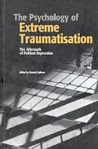 The Psychology of Extreme Traumatisation